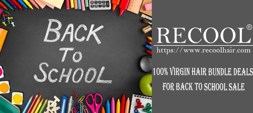100% Virgin Hair Bundle Deals for Back to School Sale