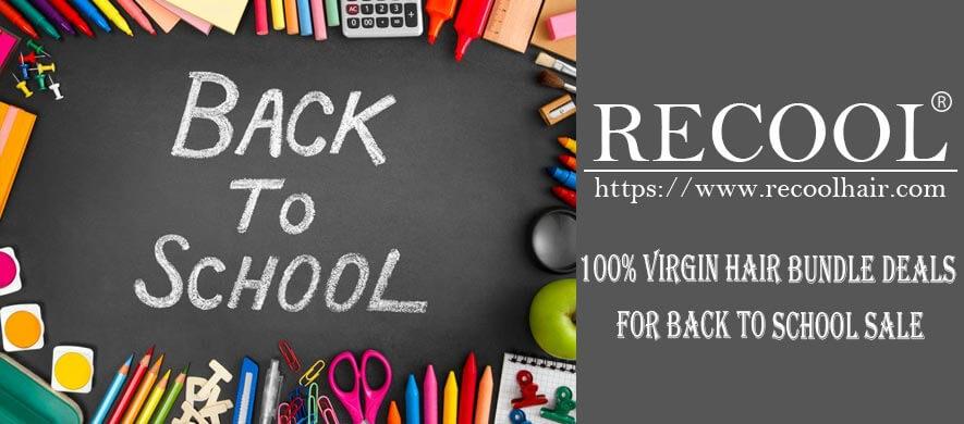 100% Virgin Hair Bundle Deals for Back to School Sale